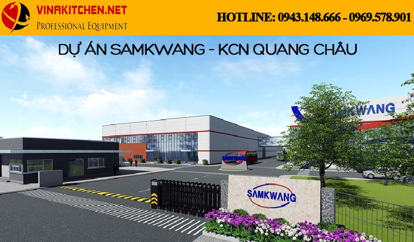 Vinakitchen bàn giao và lắp đặt thiết bị nhà bếp cho công ty Samkwang tại KCN Quang Châu - Bắc Giang